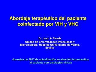 Abordaje terapéutico del paciente coinfectado por VIH y VHC