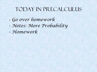 Today in Precalculus