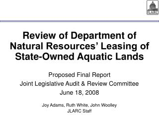Review of Department of Natural Resources' Leasing of State-Owned Aquatic Lands