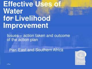 Effective Uses of Water for Livelihood Improvement