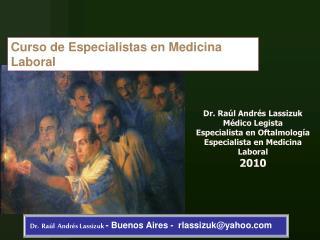 Dr.  Ra l  Andr s Lassizuk - Buenos Aires -  rlassizukyahoo