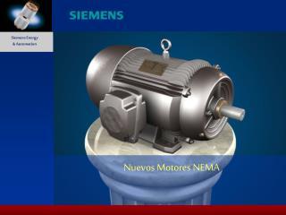 Nuevos Motores NEMA