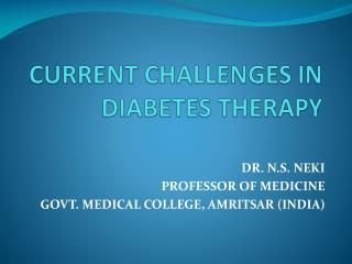 CURRENT CHALLENGES IN DIABETES THERAPY