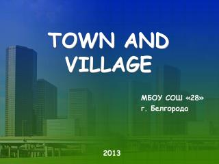 TOWN AND VILLAGE