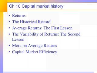 Ch 10 Capital market history