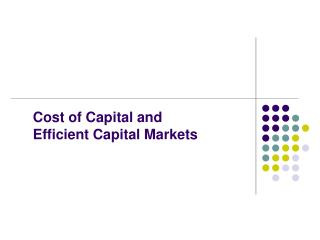Cost of Capital and  Efficient Capital Markets