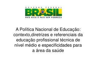 O trabalho veio antes do estudo no Brasil – herança escravista