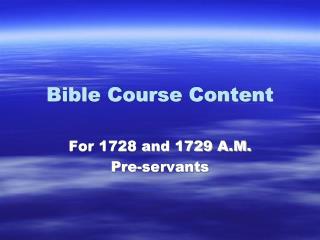 Bible Course Content