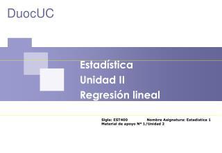 Estad stica  Unidad II Regresi n lineal