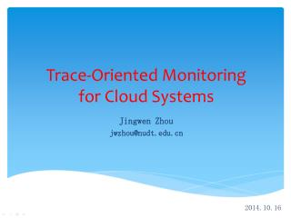 Trace-Oriented Monitoring for Cloud Systems