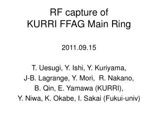 RF capture of   KURRI FFAG Main Ring