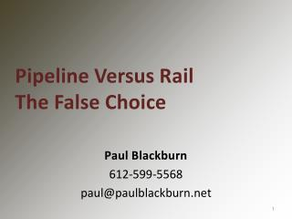 Paul Blackburn 612-599-5568 paul@paulblackburn
