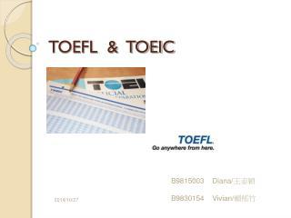TOEFL  &  TOEIC