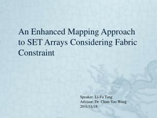 An Enhanced Mapping Approach to SET Arrays Considering Fabric Constraint