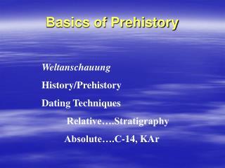 Basics of Prehistory