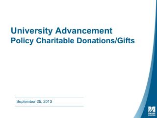University Advancement Policy Charitable Donations/Gifts