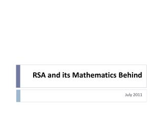 RSA and its Mathematics Behind