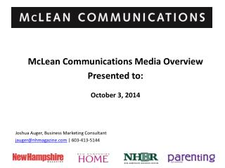 McLean Communications Media Overview Presented to:  October 3, 2014