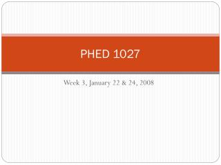 PHED 1027