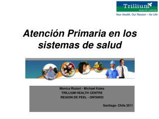 Atenci ó n Primaria en los sistemas de salud