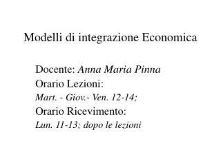Modelli di integrazione Economica