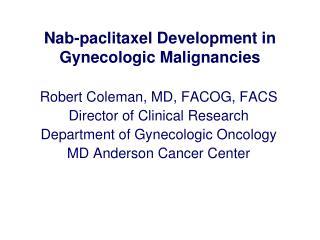 Nab-paclitaxel Development in Gynecologic Malignancies