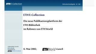 6. Mai 2002,  Info-Lunch