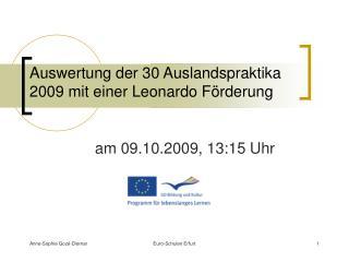 Auswertung der 30 Auslandspraktika 2009 mit einer Leonardo Förderung