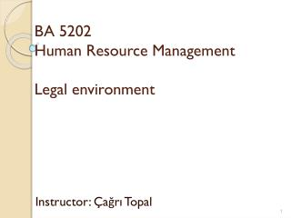 BA  5202 Human  Resource Management Legal environment