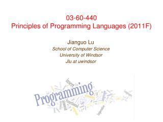03-60-440 Principles of Programming Languages (2011F)