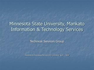 Minnesota State University, Mankato Information & Technology Services