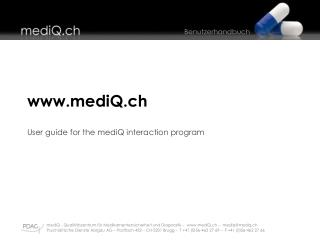 mediQ.ch User guide for the mediQ interaction program