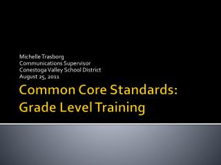 Common Core Standards: Grade Level Training