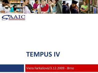 TEMPUS IV