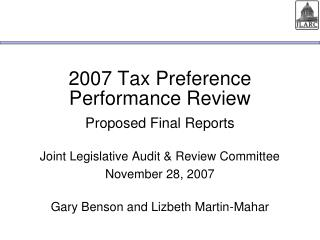 2007 Tax Preference Performance Review Proposed Final Reports
