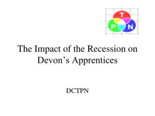 The Impact of the Recession on Devon's Apprentices