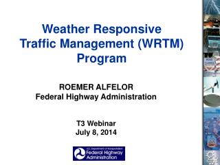 Weather Responsive  Traffic Management (WRTM) Program