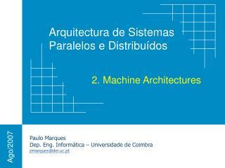 2. Machine Architectures