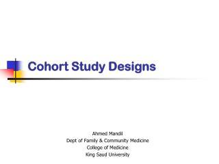 Cohort Study Designs