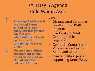 RAH Day 6 Agenda Cold War in Asia