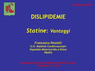 """Campagna Educazionale Regionale ANMCO Toscana """"Difendiamo il cuore"""""""