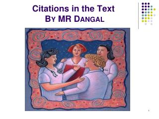 Citations in the Text By MR Dangal