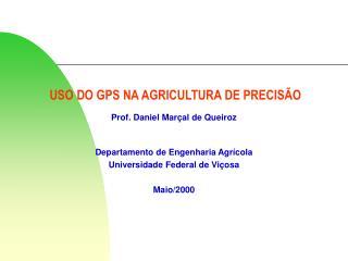 USO DO GPS NA AGRICULTURA DE PRECIS�O
