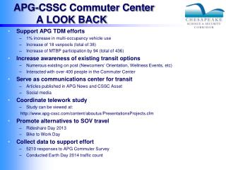 APG-CSSC Commuter Center 	A LOOK BACK