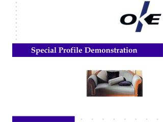 Special Profile Demonstration