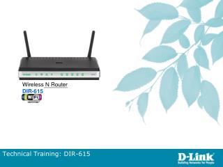 Technical Training: DIR-615