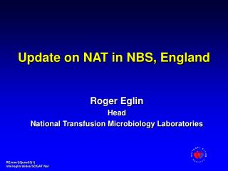 Update on NAT in NBS, England