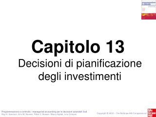Decisioni di pianificazione degli investimenti
