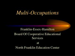 Multi-Occupations