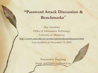 """Password Attack Discussion & Benchmarks """